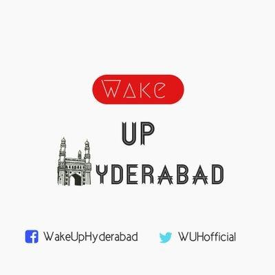 Wake Up Hyderabad