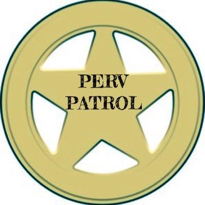 pervz patrol