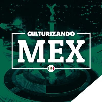 @culturizandomex