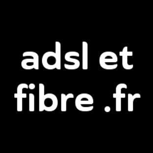adsl et fibre .fr