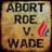 Abort Roe V. Wade