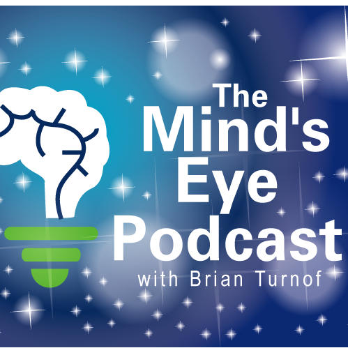The Mind's Eye Podcast with BJ Turnof