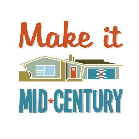 Make it Mid Century