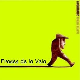 Frases De La Vela Frasesdelavela Twitter