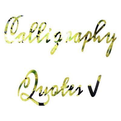 Quotes Calligraphy Amazing Calligraphy Quotes Calliquotes  Twitter