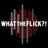 WhatTheFlick?! Show