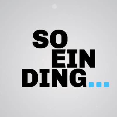 So ein Ding (@SoEinDing)