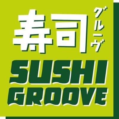 @SUSHIGROOVE