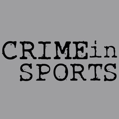 Crime In Sports (@CrimeInSports )