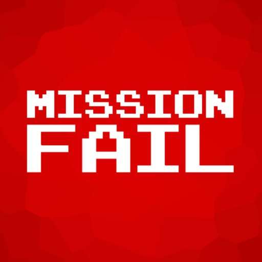 Mission fail missionfailexe twitter for Mission exe