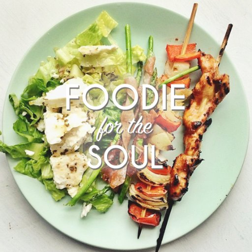 Foodie for the Soul