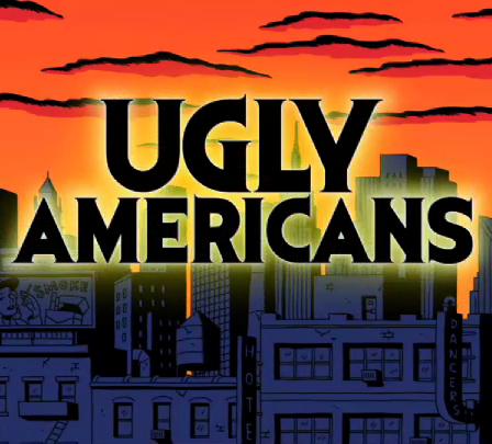 ugly americans deutsch