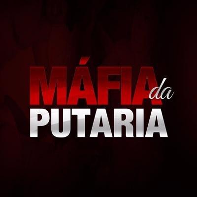 A mafia da putaria