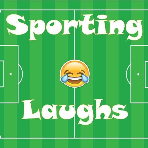 ⚽️ Sporting Laughs