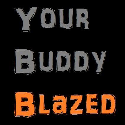 Your Buddy Blazed (@YourBuddyBlazed) | Twitter