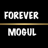 Forever Mogul