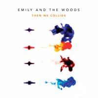 Emily and The Woods | Social Profile