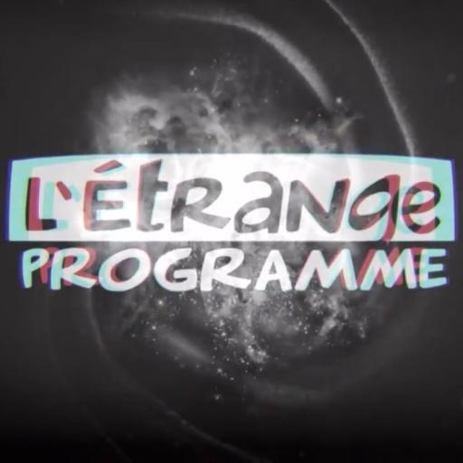 L'Étrange programme