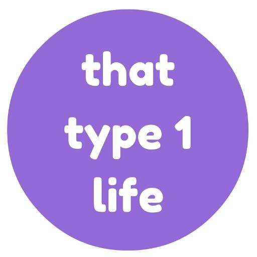 Type 1  >> That Type 1 Life That Type1 Life Twitter