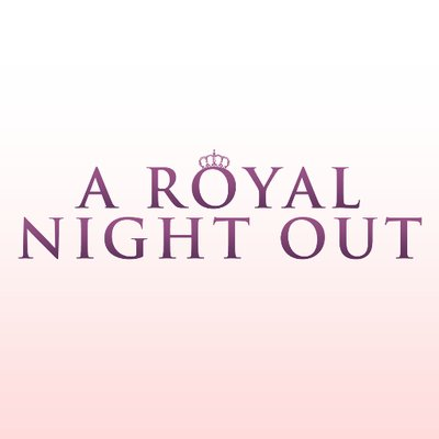 a royal night out deutsch