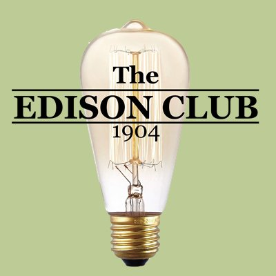 The Edison Club Theedisonclub Twitter