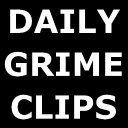 Daily Grime Clips