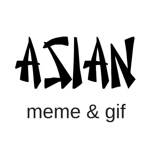 Asian Meme & Gif