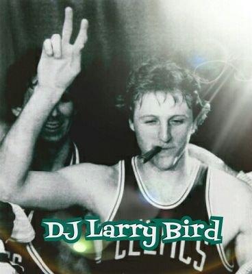 DJ Larry Bird