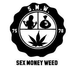 Sex money weed