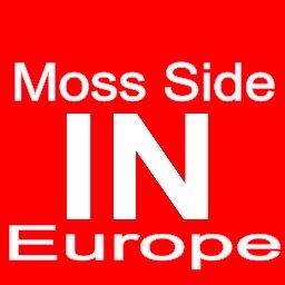 @MossSideInEU
