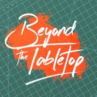 Beyondthetabletop