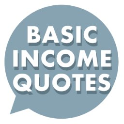 Basic Income Quotes
