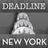 Deadline | New York