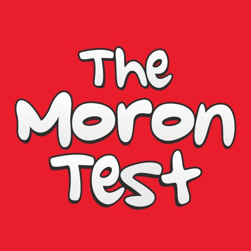 The Moron Test