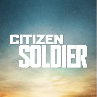 citizen soldier Find great deals on ebay for citizen soldier and undaunted courage shop with confidence.