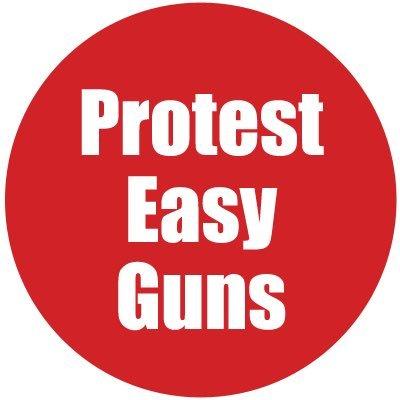 Protest Easy Guns