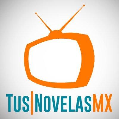 Tus Novelas MX on Twitter: