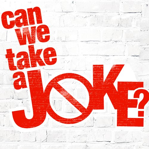 Can We Take A Joke Poster
