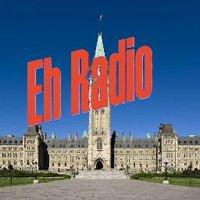 ⚡ Eh Radio ⚡🇨🇦🇬🇧🇺🇸⏩2019