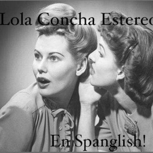 Lola N concha Stereo