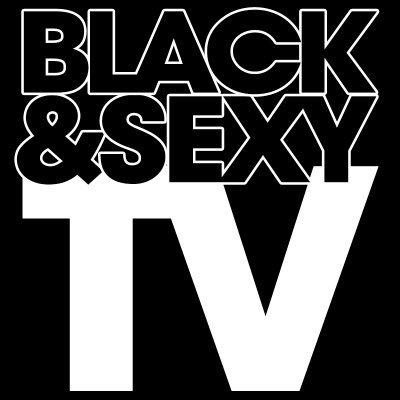 Blackandsexytv twitter