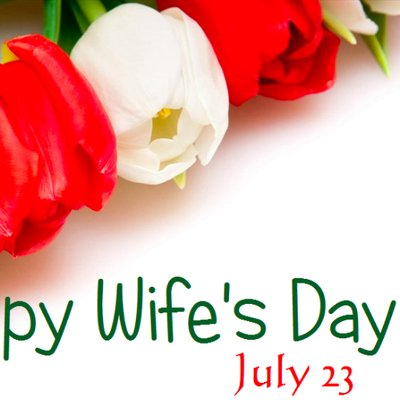 wifes day on twitter wife s day as it s inaugurated july 23 will