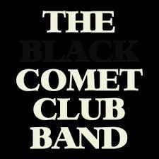 ザ・ブラック コメット クラブ バンド