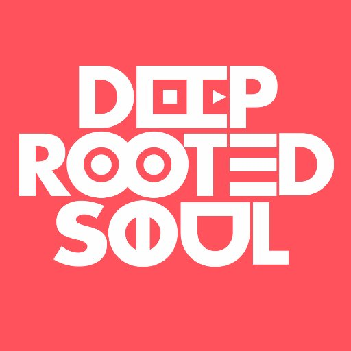 DEEP ROOTED SOUL