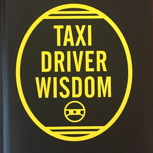 Taxi Driver Wisdom On Twitter This Is How The Quotes Get Collected