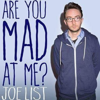 Joe List (@JoeListComedy )