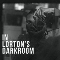 In Lorton's Darkroom