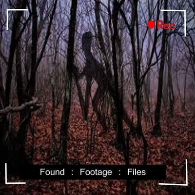 found footage files foundfootagepod twitter