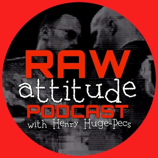 Raw Attitude Podcast