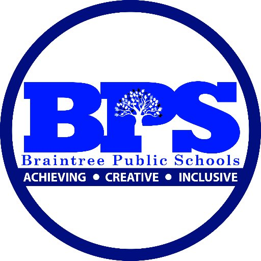 Braintree Public Schools: Achieving | Creative | Inclusive